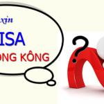 CÁCH KHAI FORM XIN VISA HONG KONG TẠI VIỆT NAM